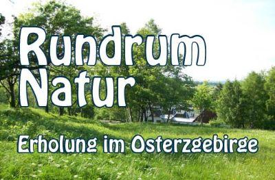 Rundrum Natur - Erholung im Osterzgebirge